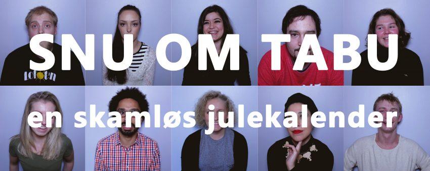 "Bilde fra kampanjen ""SNU OM TABU: en skamløs julekalender"""